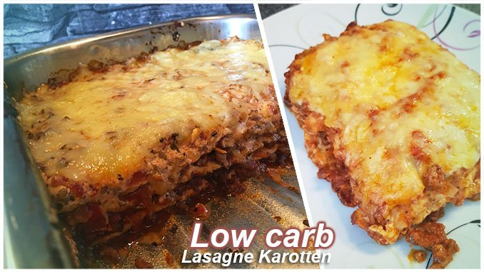 Low carb Lasagne Karotten